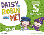 Daisy, Robin and me! GREEN Starter Level Class Book