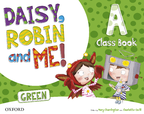 Daisy, Robin and me! GREEN Level A Class Book