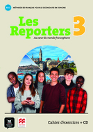 Les Reporters 3 Cahier d'exercices