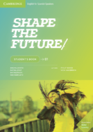Shape the Future Digital Student's Book Level 1
