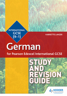 Pearson Edexcel International GCSE German Study and Revision Guid